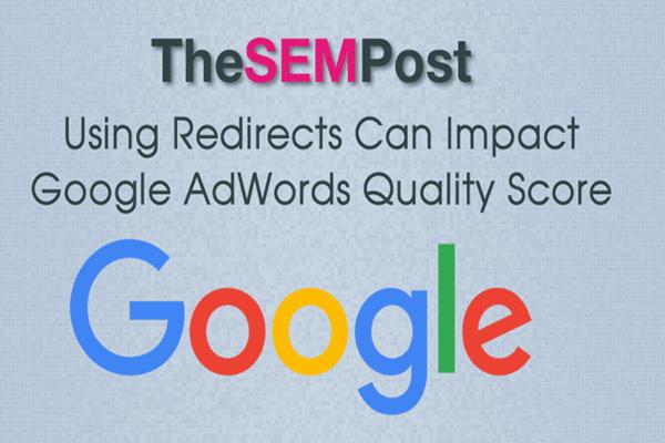 使用301\302重定向可能会影响Google AdWords质量得分